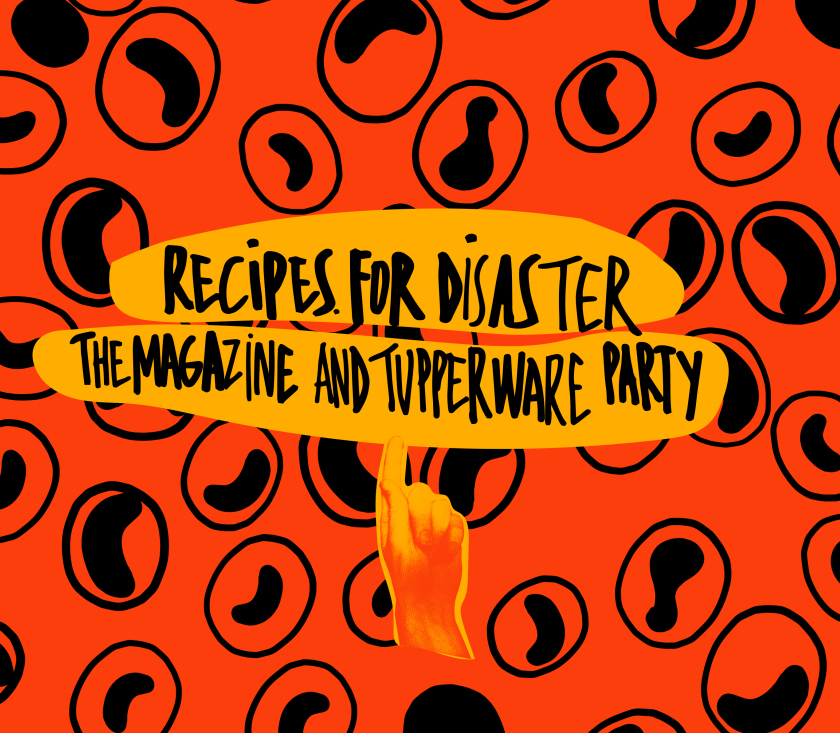 Recipes for Disaster @ Atelier 210