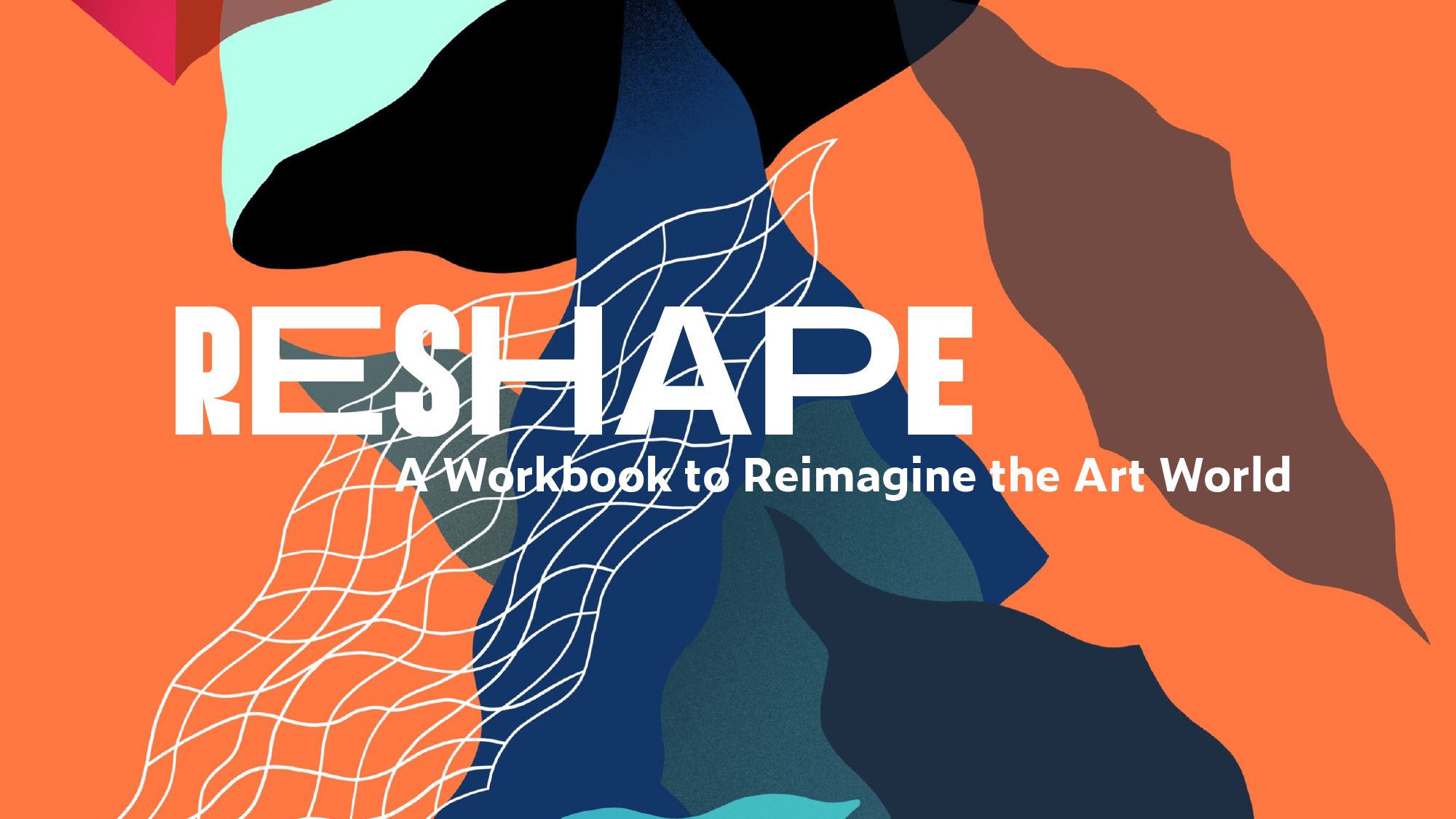 RESHAPE – How can we re-imagine the artworld?